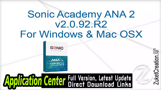 Sonic Academy ANA 2 v2.0.92.R2 For Windows & Mac OSX