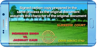 Signed carbon copy prepared in the same process as the original document assumes the character of the original document