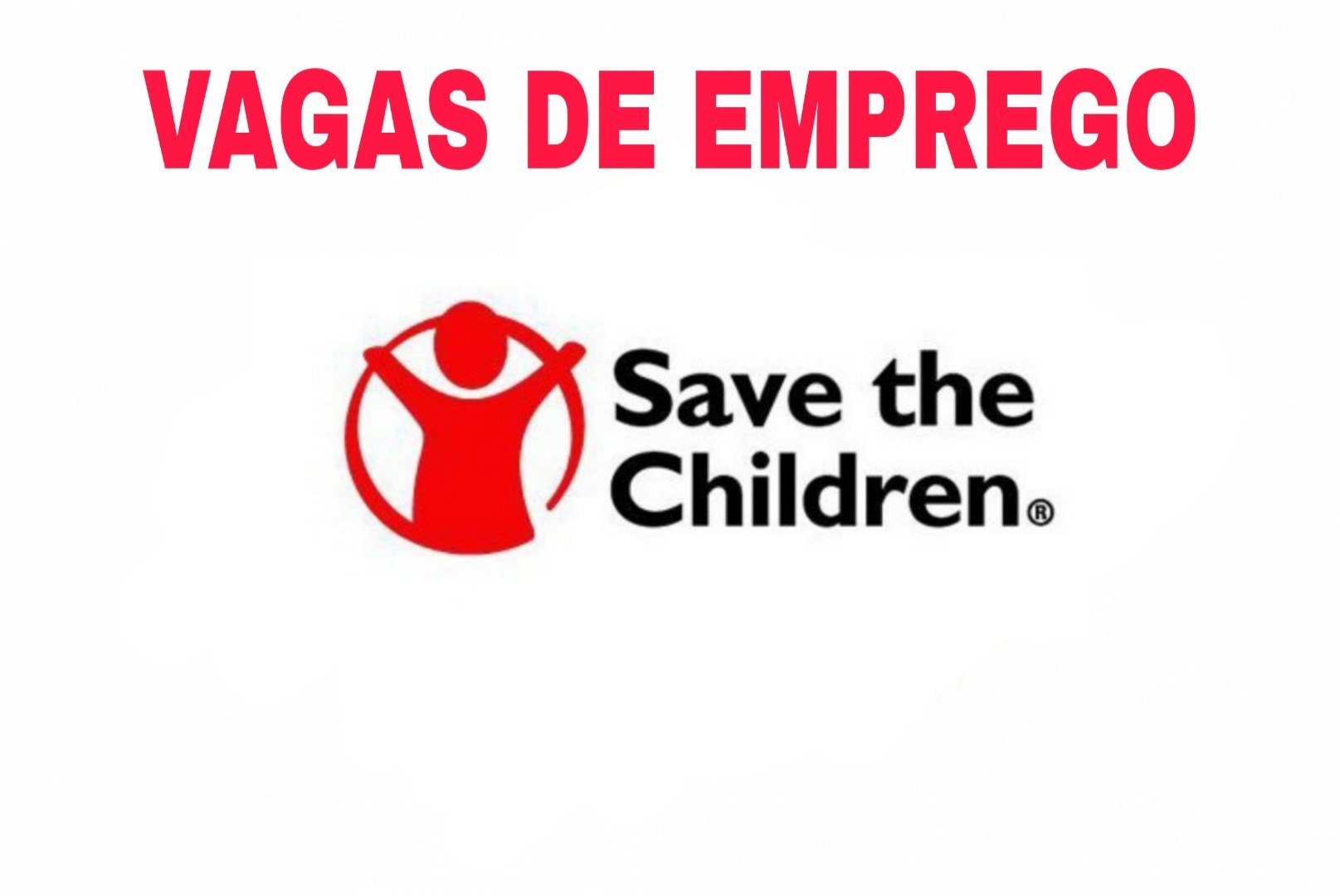 Sovagasmoz - Emprego em Save the Children Moçambique