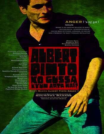 Albert Pinto Ko Gussa Kyun Aata Hai (2019) Hindi Movie