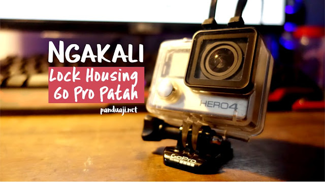 Ngakali lock housing go pro patah