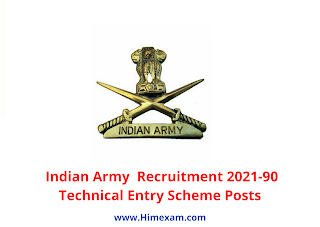 Indian Army  Recruitment 2021-90 Technical Entry Scheme Posts
