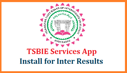 TSBIE Services App for TS Inter Results Download - Install now  Install TSBIE Services Android App to check Telangana Intermediate Public Examinations March 2020 Results Online to be released on 18th June 2020. Here is an easy way to Get Telangana State Board of Intermediate Education Results of IPE March 2020 Download official Android App. TSBIE Services is the Official App from Board of Intermediate, Telangana State to Download TS Inter First Year and Second Year Results 2020 tsbie-services-app-for-ts-inter-exam-results-download