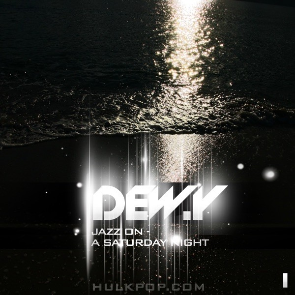 Dew.Y – Jazz On A Saturday Night – EP