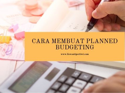 Cara Membuat Planned Budgeting