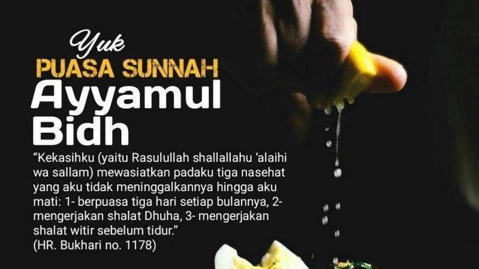 Selasa 7 April 2020, Puasa Ayyamul Bidh Pertengahan Bulan Sya'ban