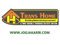 Loker Jogja Agustus 2020 di Toko Bahan Bangunan Trans Home