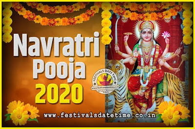 2020 Navratri Pooja Date and Time, 2020 Navratri Calendar
