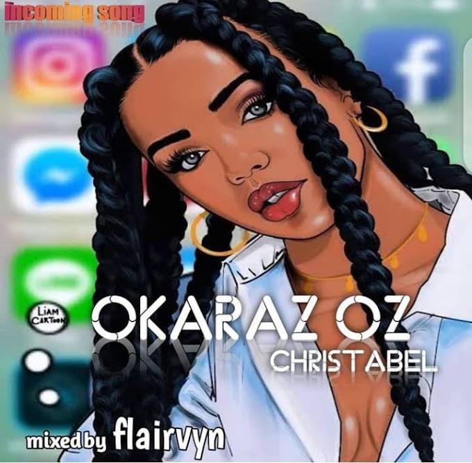 [Music] Okaraz Oz - Christabel