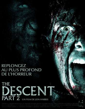 Poster Of The Descent Part 2 2009 Hindi Dual Audio 400MB BRRip 720p ESubs HEVC Free Download Watch Online downloadhub.in