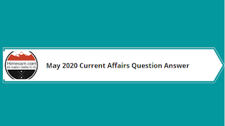 Most Important May 2020 Current Affairs Question Answer
