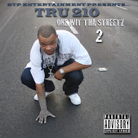 Reverbnation MP3/AAC Download - One Wit Tha Streetz by Tru 210 - stream album free on top digital music platforms online | The Indie Music Board by Skunk Radio Live (SRL Networks London Music PR) - Monday, 10 June, 2019