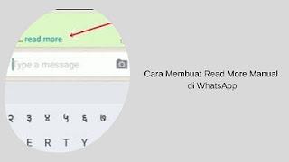cara membuat read more manual di whatsapp