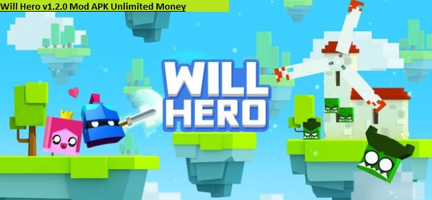 Will Hero v1.2.0 Mod APK Unlimited Money