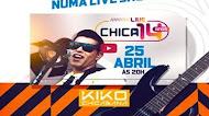 Kiko Chicabana - Live Chica 14 Anos 2020 #FiqueEmCasa