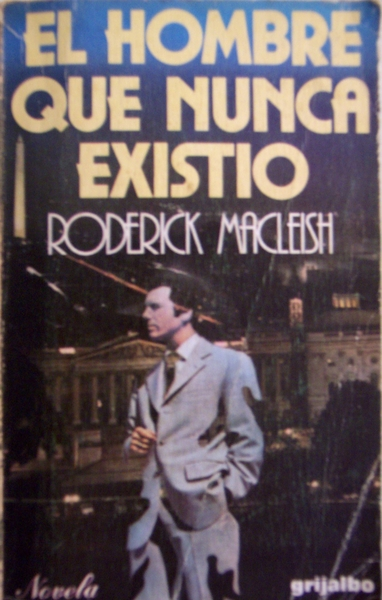 El hombre que nunca existió – Roderick MacLeish