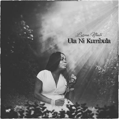 Lourena Nhate - Uta Ni Kumbula