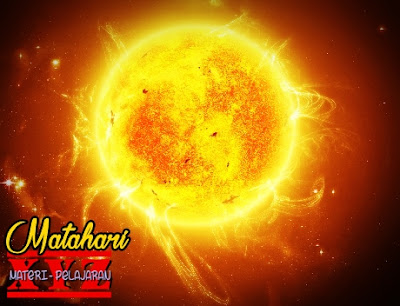 Matahari, Penjelasan Matahari, Fakta tentang Matahari.
