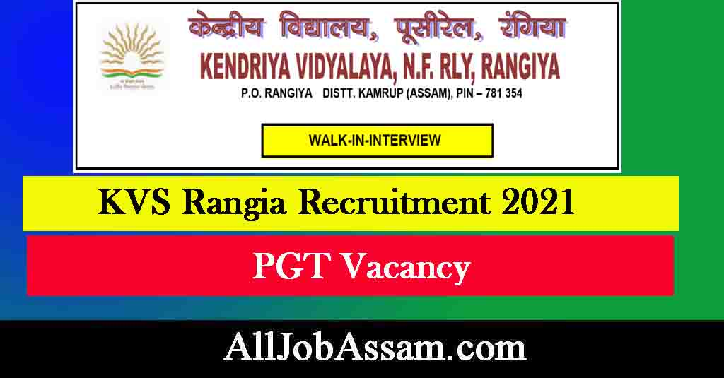 KVS Rangia Recruitment 2021
