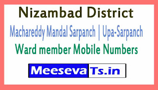 Machareddy Sarpanch | Upa-Sarpanch | Ward member Mobile Numbers List Nizambad District in Telangana State