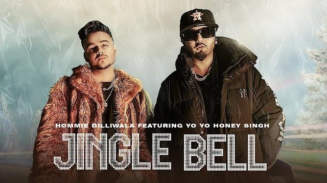Jingle Bell | Hommie Dilliwala Ft. Yo Yo Honey Singh | जिंगल बेल