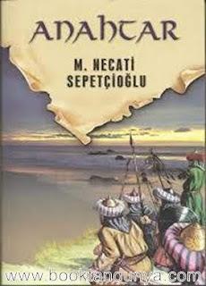 Mustafa Necati Sepetçioğlu - Dünkü Türkiye Dizisi #2 Anahtar