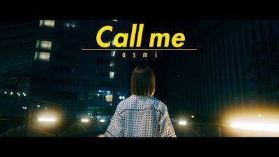asmi - Call me lyrics terjemahan arti lirik kanji romaji indonesia translations 歌詞 info lagu digital single profile