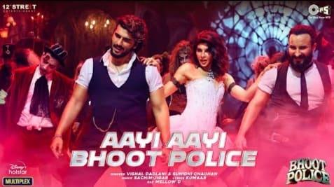 भूत पुलिस Aayi Aayi Bhoot Police Lyrics in Hindi
