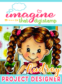 Back at Imagine That DigiStamp DT