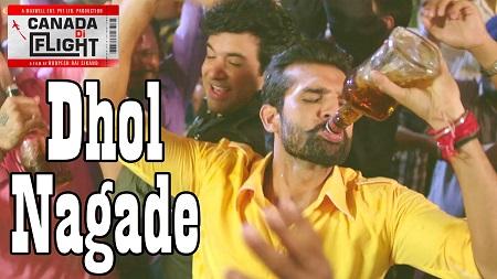 Dhol Nagade New Punjabi Songs 2016 Canada Di Flight Latest Music Video