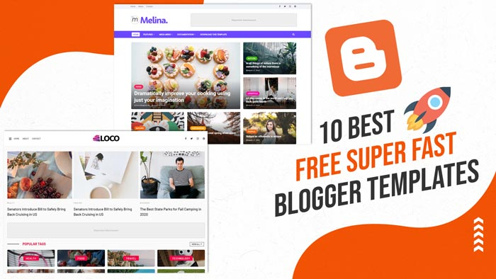 10 Best Free Super Fast blogger Templates