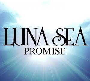 LUNA SEA – Promise