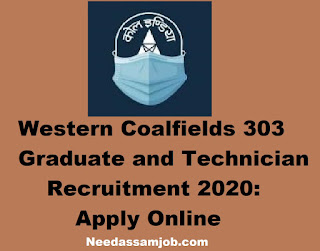 Western Coalfields Ltd. Recruitment 2020, Needassamjob.com