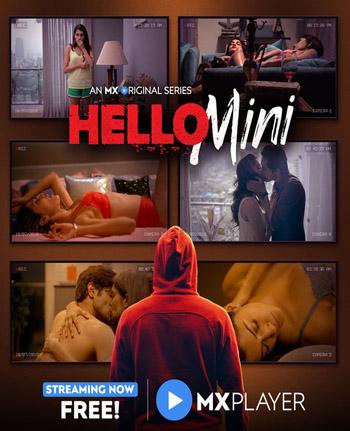 [18+] Hello Mini 2019 S01 ORG Hindi MX Original Complete Web Series WEB-DL 1GB 1
