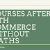 Courses After 12th Commerce Without Maths