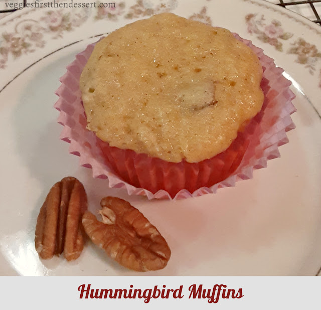 Veggies First Then Dessert: Hummingbird Muffins