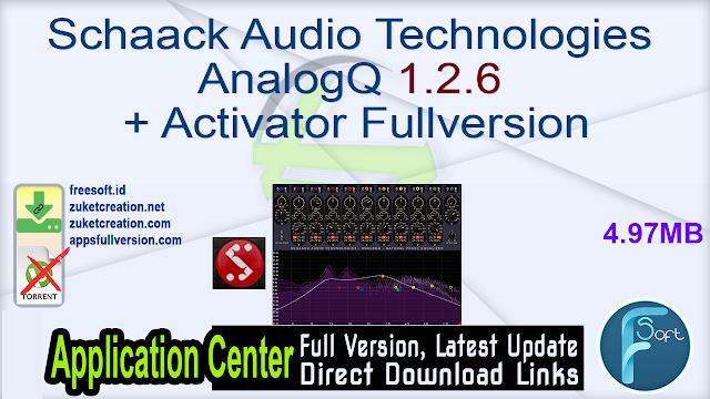 Schaack Audio Technologies AnalogQ 1.2.6 + Activator Fullversion