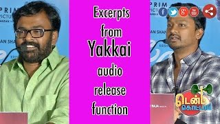 Excerpts from Yakkai audio release function