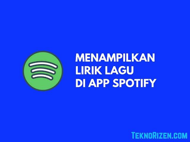 Cara Menampilkan Lirik Lagu Spotify di Android