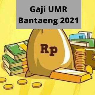 Gaji UMR Bantaeng 2021