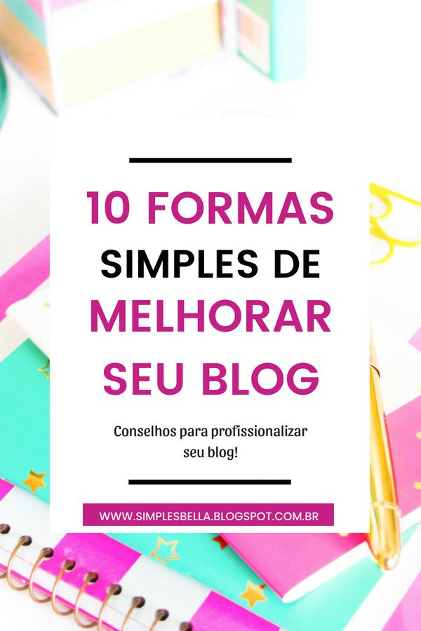 10 formas simples de melhorar seu blog