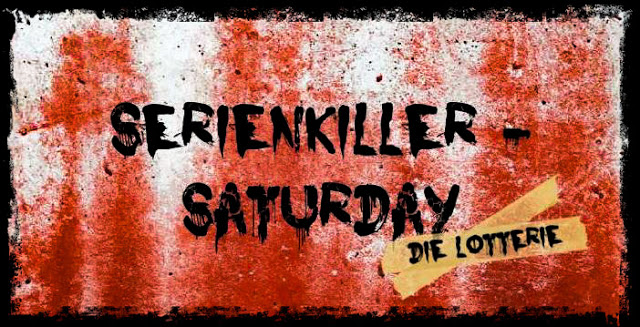 Serienkiller-Saturday: Die Lotterie