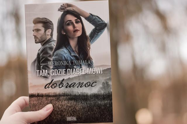 """Weronika Tomala - ,,Tam, gdzie diabeł mówi dobranoc"""" (recenzja)"""