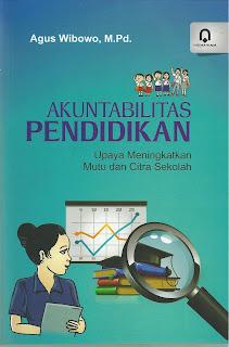 Akuntabilitas Pendidikan Upaya Meningkatkan Mutu dan Citra Sekolah