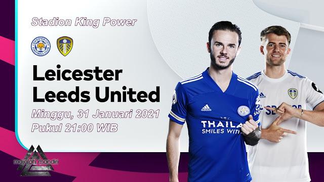 Prediksi Leicester City Vs Leeds United