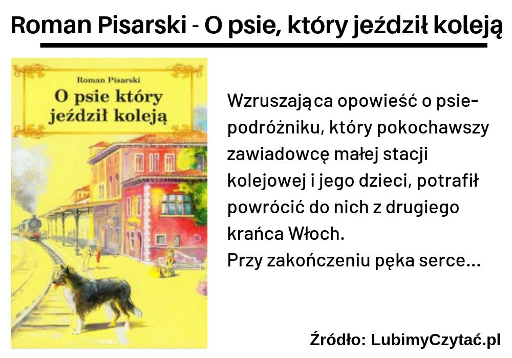 Roman Pisarski, O psie, który jeździł koleją, TOP 10, Marzenie Literackie