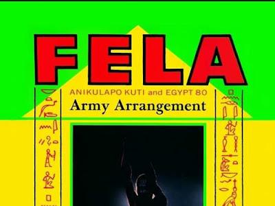 Music: Army Arrangement - Fela (throwback songs)