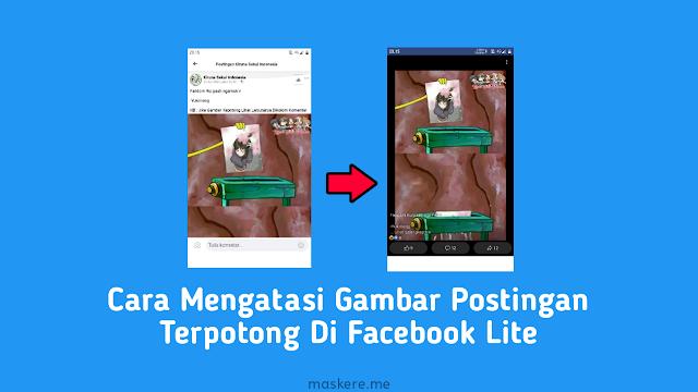 Cara mengatasi gambar postingan terpotong di Facebook Lite