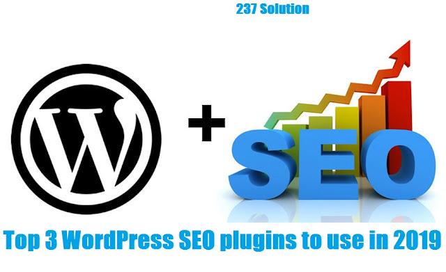 Top 3 WordPress SEO plugins to use in 2019