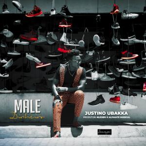 Justino Ubakka - Male (Dinheiro) [Prod. by Nleiser]